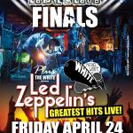 Rock95 LOCAL & LOUD FINALS + Michael White & THE WHITE Performs LED ZEPPELIN's Greatest Hits!