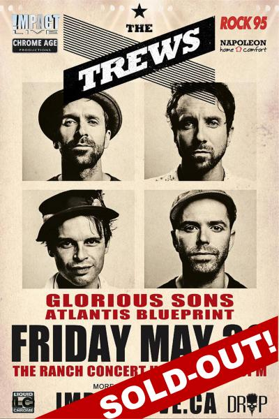 THE TREWS & Glorious Sons Is SOLD-OUT!