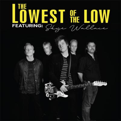 LOWEST OF THE LOW Live In Concert!